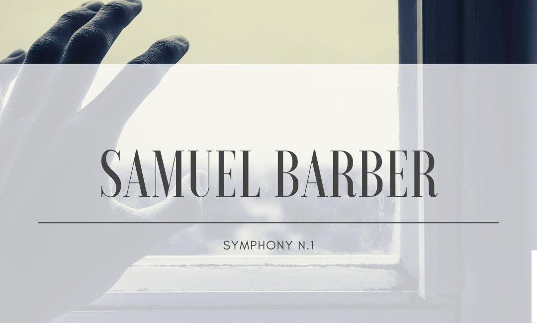 Samuel Barber: Symphony n.1