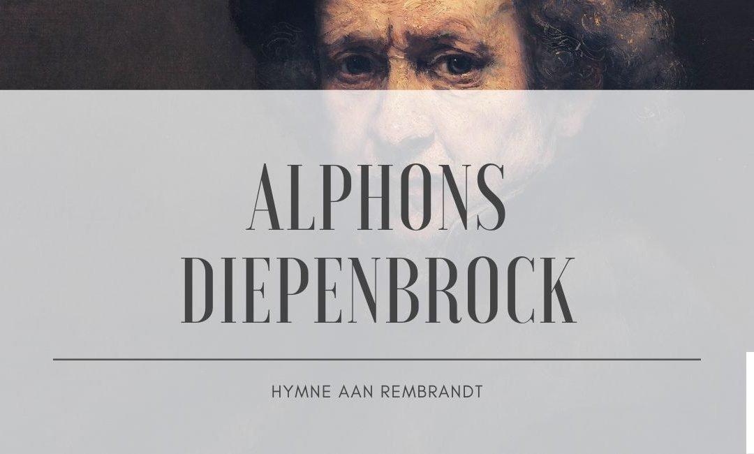 Alphons Diepenbrock: Hymne aan Rembrandt