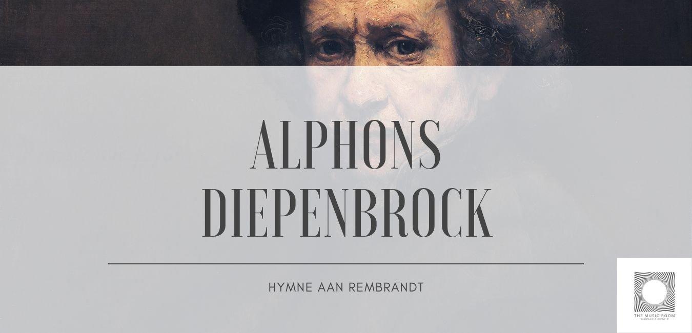Alphons Diepenbrock - Hymne aan Rembrandt