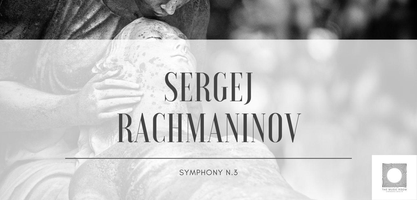 Sergei Rachmaninov - Symphony n.3