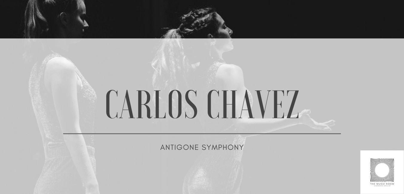 """Carlos Chavez - """"Antigone"""" symphony"""