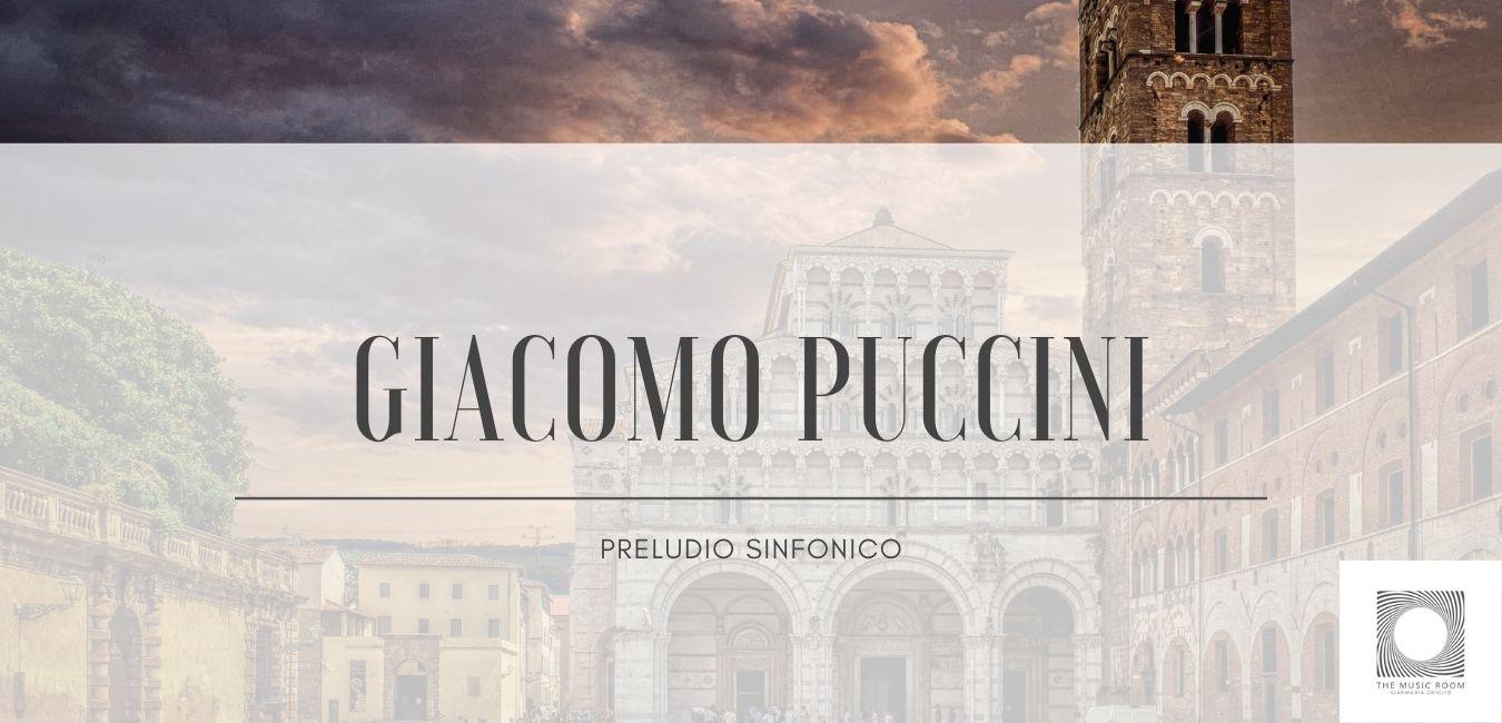 Giacomo Puccini - Preludio Sinfonico