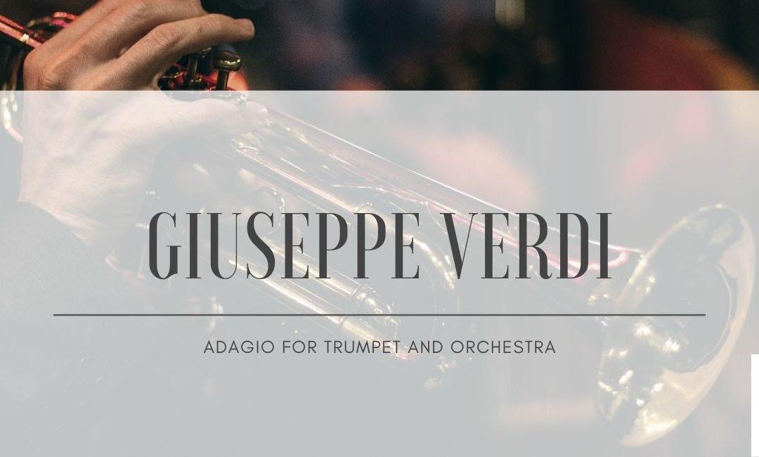 Giuseppe Verdi: Adagio for trumpet and orchestra
