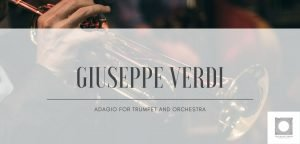 Giuseppe Verdi: Adagio for trumpet and orchestra