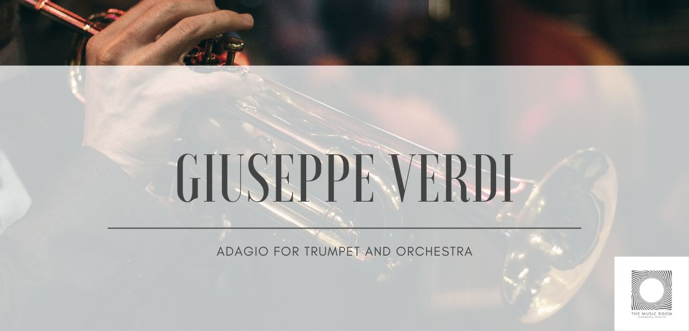 Giuseppe Verdi - Adagio for trumpet and orchestra