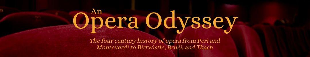 Opera Odissey