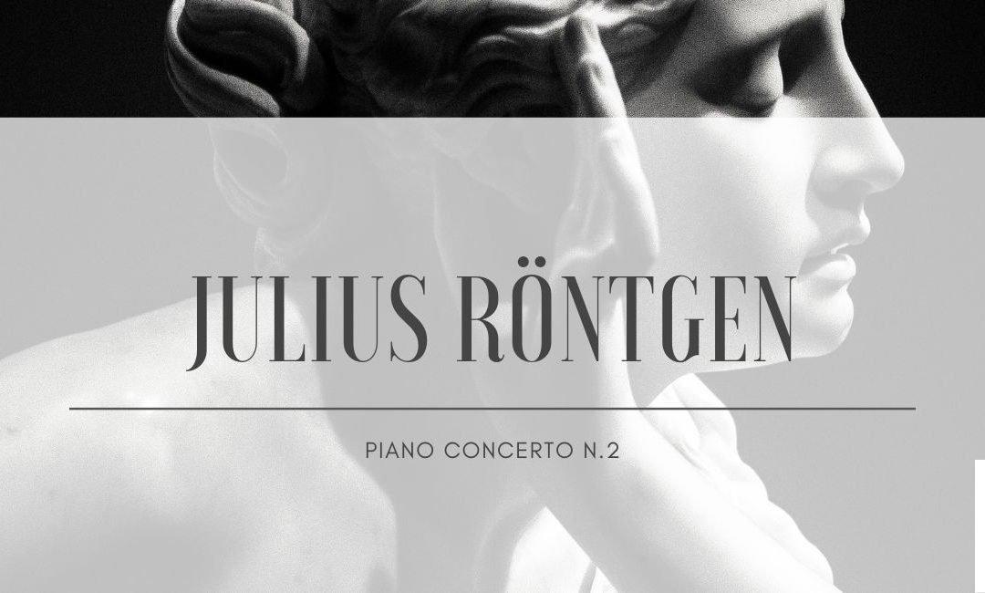 Julius Röntgen: piano concerto n.2