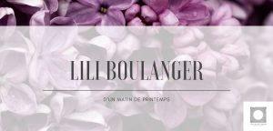 Lili Boulanger: D'un matin de printemps