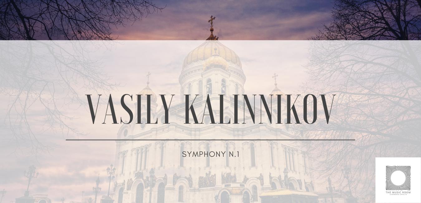 Vasily Kalinnikov - Symphony 1