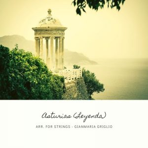 Asturias (Leyenda) - arrangement for string orchestra